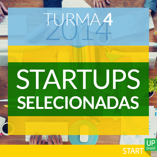 See the list of startups selected for the 4th class of the Start-Up Brasil program